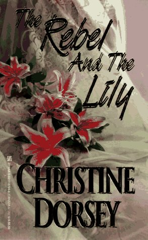 book cover of The Rebel and the Lily