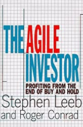 The Agile Investor: Profiting from the End of Buy and Hold