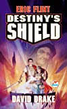 Destiny's Shield, Eric Flint and David Drake, 0671578723