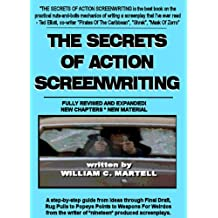 The Secrets Of Action Screenwriting (fully revised edition)