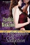 In the Garden of Seduction (The Garden Series Book 2)