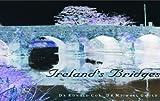 Ireland's Bridges, Ronald Cox, 0863278647