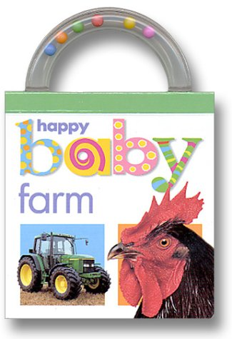 Download Baby Shaker: Farm: Happy Baby (Shake, Rattle, and Read!) ebook