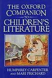 The Oxford Companion to Children's Literature, Humphrey Carpenter and Mari Prichard, 0192115820