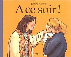 """Afficher """"A ce soir !"""""""