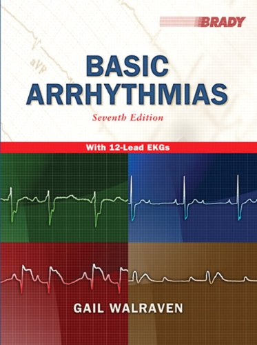 Basic Arrhythmias, 7th Edition by Pearson