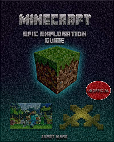 (MINECRAFT)  Exploration secret guides Extra User Guide for Beginners and Masters: Amazing Tips and Tricks