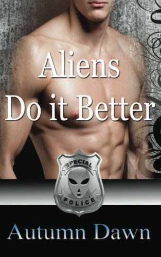 book cover of Aliens Do It Better