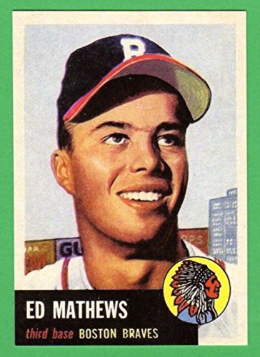 Eddie Mathews 1953 Topps Baseball Reprint Card (Braves) - Mathews Baseball Card