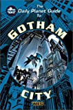img - for The Daily Planet Guide to Gotham (DC Universe RPG) book / textbook / text book
