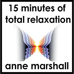 15 Minutes of Total Relaxation