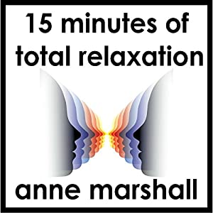 15 Minutes of Total Relaxation Speech