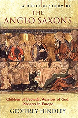 A Brief History of the Anglo-Saxons