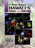Pocket Guide to Hawaii's Trees and Shrubs, Pratt, H. Douglas, 1566472199