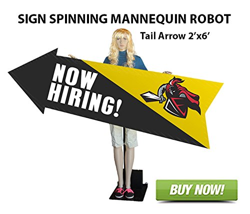 Sign Spinning Mannequin Robot -Tail End Arrow Sign 2'x6'