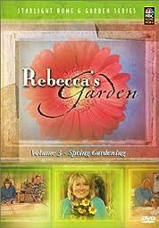 Rebecca\'s Garden, Vol. 3: Spring Gardening
