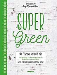 Super green par Émilie Hébert