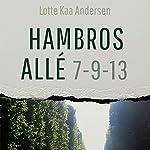 Hambros Allé 7-9-13 | Lotte Kaa Andersen