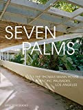 Seven Palms: The Thomas Mann House in Pacific