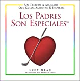 Los Padres Son Especiales, Lucy Mead and Maria DeJesus, 0517220504