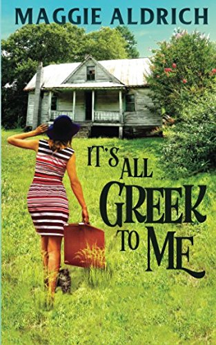 It's All Greek to Me (Emily Potens Mysteries)