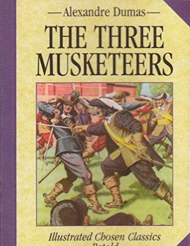 Three Musketeers (Chosen Classics) - APPROVED