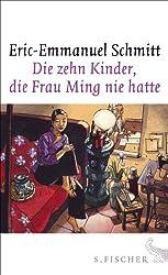 Die zehn Kinder, die Frau Ming nie hatte: Roman