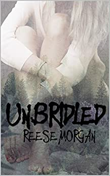 Un.Bridled (Slayter Series Book 2) (English Edition) por [Morgan, Reese]