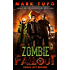 Zombie Fallout 10:  Those Left Behind