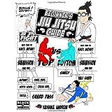 Beginners Jiu Jitsu Guide: Black and White Edition