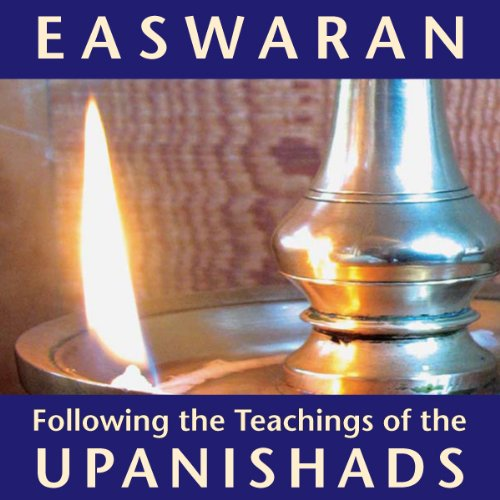 Following the Teachings of the Upanishads