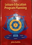 Leisure Education Program Planning, 4th Edition