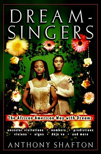Search : Dream-singers: The African American Way with Dreams