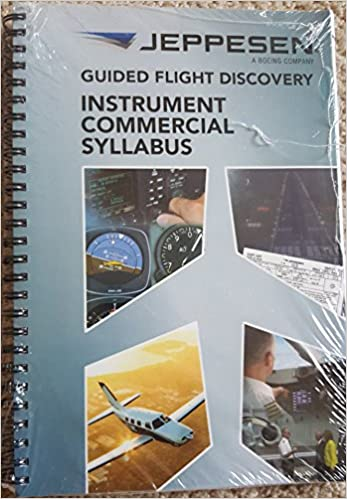03547ff363a Instrument Commercial Syllabus (Guided Flight Discovery)  Jeppesen  Sanderson Training Products  9780884872559  Amazon.com  Books