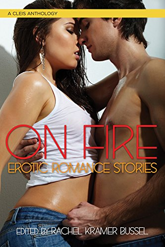 On Fire: Erotic Romance Stories
