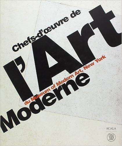 Livres gratuits Chefs-d'oeuvre de l'art moderne du Museum of Modern Art, New York pdf