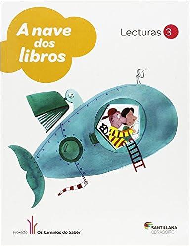 LECTURAS A NAVE DOS LIBROS 3 PRIMARIA 9788499721873