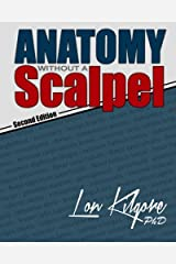 Anatomy Without a Scalpel - Second Edition Paperback