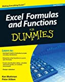 Excel Formulas and Functions for Dummies, Ken Bluttman and Peter G. Aitken, 047056816X