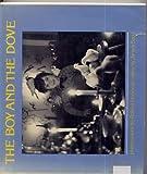 The Boy and the Dove, Sage Doisneau, 0894800302