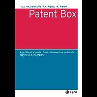 Patent Box: Aspetti legali e benefici fiscali, ottimizzazione gestionale, patrimoniale e finanziaria