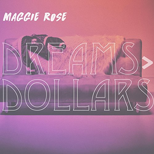 Dreams > Dollars