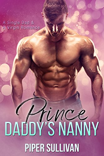 Prince Daddy's Nanny by Piper Sullivan