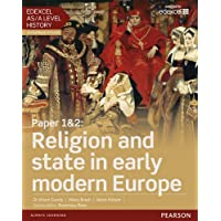 Edexcel AS/A Level History, Paper 1&2: Religion and state in early modern Europe Student Book + ActiveBook (Edexcel GCE History 2015)