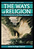 The Ways of Religion 3rd Edition