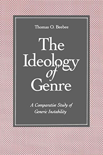 The Ideology of Genre (A Comparative Study of Generic Instability)