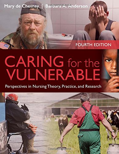 1284066274 - Caring for the Vulnerable: Perspectives in Nursing Theory, Practice and Research
