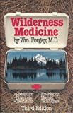 Wilderness Medicine, William W. Forgey, 0934802378