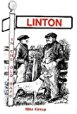 img - for Linton in the Old Days: A Social History of Linton Colliery Village book / textbook / text book