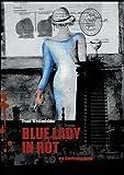 Blue Lady in Rot: ein Barcelona-Krimi